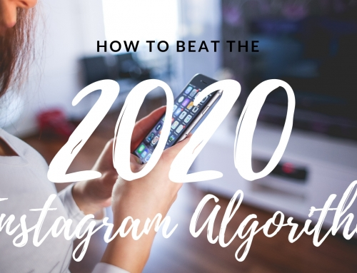 How To Beat The 2020 Instagram Algorithm